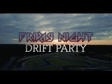 Club Loose-Friday Night Drift Party