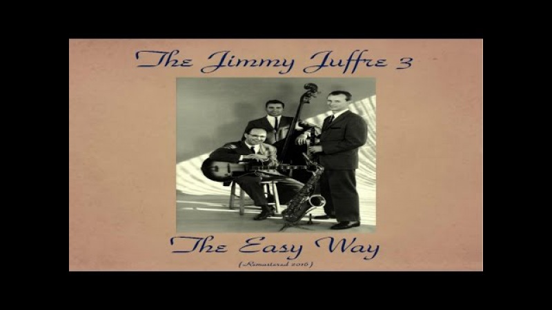 Jimmy Giuffre Ft. Jim Hall / Ray Brown - The Easy Way