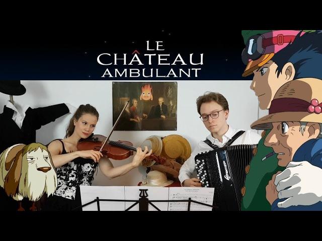 Le Château Ambulant - Main Theme [Accordion Viola cover]