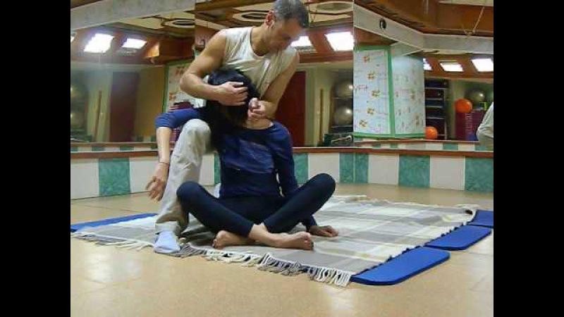 Thai massage/Тайский массаж - положение сидя