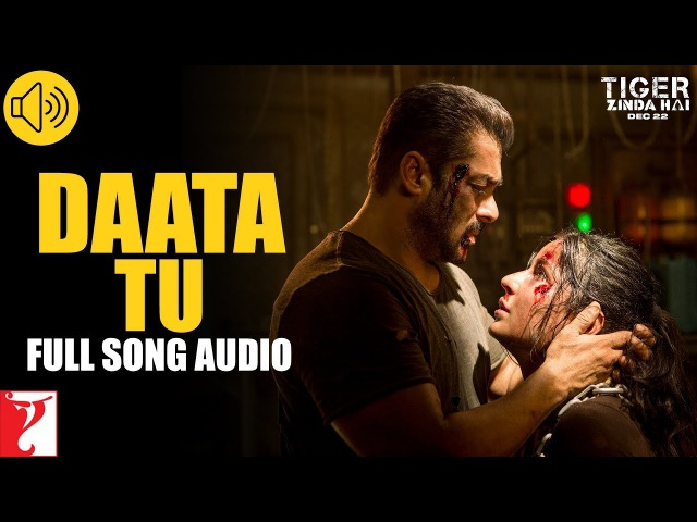 Daata Tu - Full Song Audio | Tiger Zinda Hai | Shreya Ghoshal | Vishal and Shekhar
