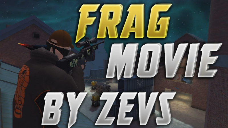 Frag movie by zEvS
