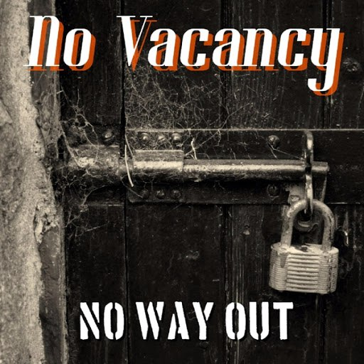 No Vacancy альбом No Way Out