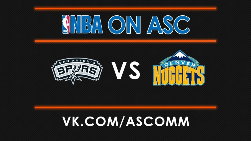 NBA | Spurs VS Nuggets
