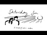 Vance Joy (Вэнс Джой) - Saturday Sun 2018 Official Audio