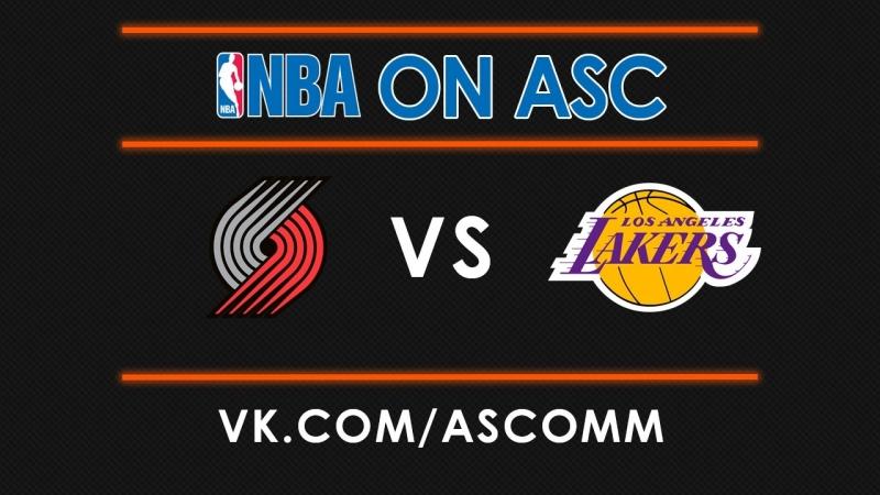NBA | Trail Blazers VS Lakers