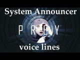 [Prey] All voice lines for the System Announcer