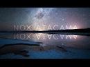 NOX ATACAMA   8K - YouTube