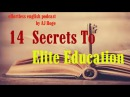 Effortless English PODCAST (AJ HOGE) - 14 SECRETS TO ELITE EDUCATION