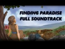 Finding Paradise - Full Original Soundtrack OST