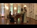 Vidit suum from Stabat Mater - J.B.Pergolesi. Stepanida Shevchenko, Tatiana Kalinicheva.
