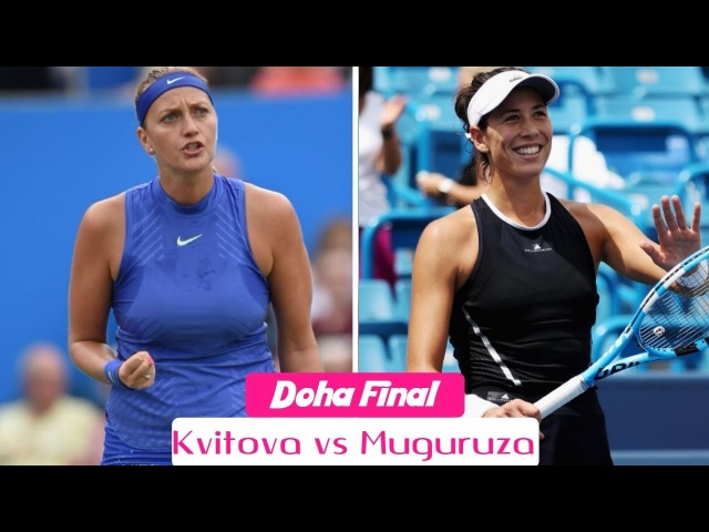 Petra Kvitova vs Garbine Muguruza Extended Highlights | Doha Final