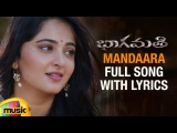Bhaagamathie Telugu Movie Songs | Mandaara Full Song with Lyrics | Anushka | Unni Mukundan | Thaman