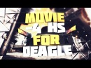 MUVIE 2 4hs for Deagle by THE SETT╰ ╯