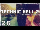 [Coop] Minecraft Technic Hell 2. 26: 100 алмазов за пол часа.