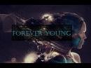 FOREVER YOUNG: Posthumanism, Mind Uploading, Singularity Cyborgs