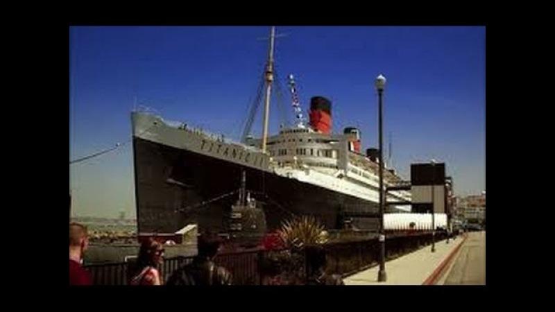 Правдивые факты про строительство Титаника 2 Документальный фильм 2017 hd