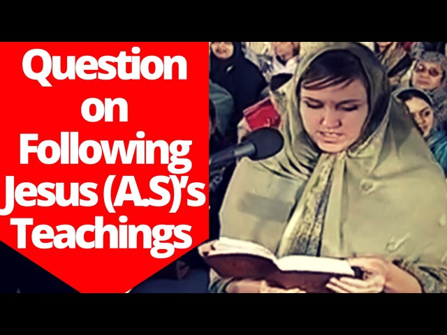 Why Muslims Don't Follow Jesus (A.S)'S Teachings Asked By White Sister~Dr Zakir Naik