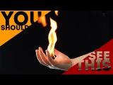 Невероятные трюки с огнем которые удивят ваших друзей
