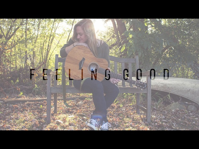 Feeling Good | Nina Simone/Michael Bublé (cover)
