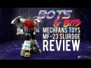 Mechfans Toys MF-23 Slurdge KO DX9 X19 Quaker