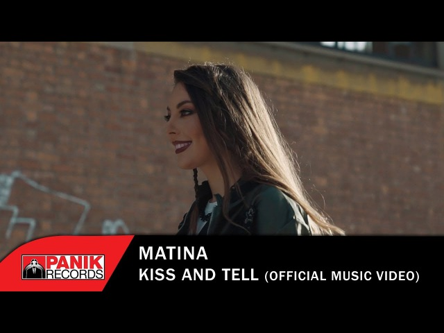 Matina - Kiss And Tell - Official Music Video
