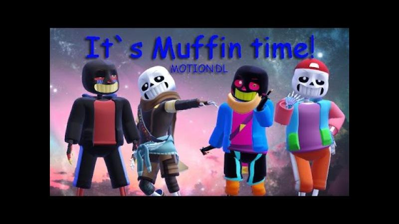 [MMD Sans AU] It`s Muffin time! | Error * Ink * PaperJam * Fresh ! Sans | MOTION DL