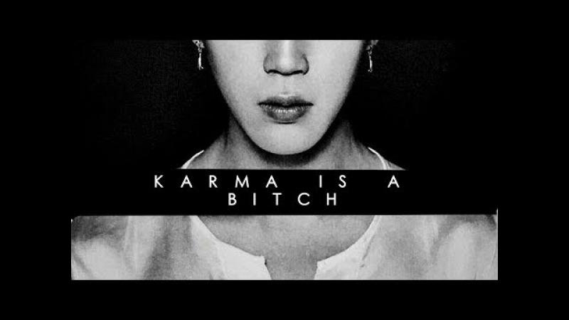 BTS VERSION - Karma Is A Bitch