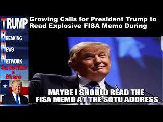 Growing Calls for President Trump to Read Explosive FISA Memo Du