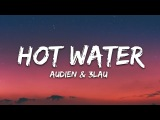 Audien, 3LAU - Hot Water (Lyrics Lyric Video) ft. Victoria Zaro