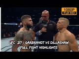 Cody Garbrandt vs TJ Dillashaw Full Fight Highlights HD (1080p)