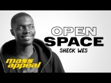 Open Space Sheck Wes Mass Appeal