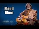 Bhatt Manjubdar Raga Mand Dhun