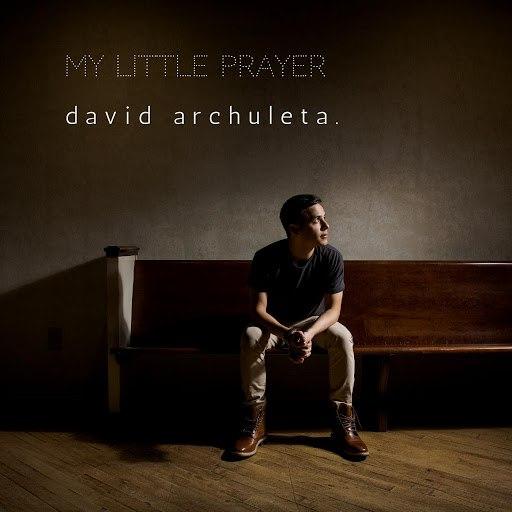 David Archuleta альбом My Little Prayer