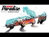 Официальный трейлер Burnout Paradise Remastered