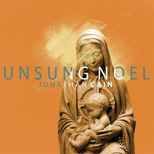 Jonathan Cain альбом Unsung Noel