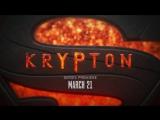 Новый трейлер сериала «Криптон»