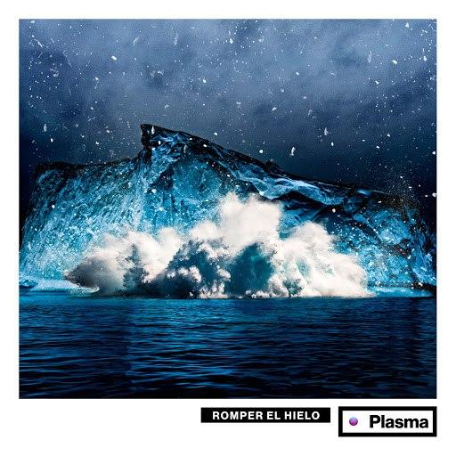Plasma альбом Romper el Hielo