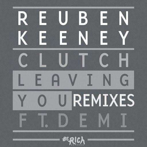 Clutch альбом Leaving You [REMIXES]