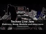 Techno Live Jam with Elektron Analog Rytm, Analog Four, Octatrack, Moog, Modularsystem ...