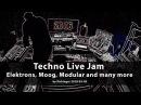 Techno Live Jam with Elektron Analog Rytm, Analog Four, Octatrack, Moog, Modularsystem