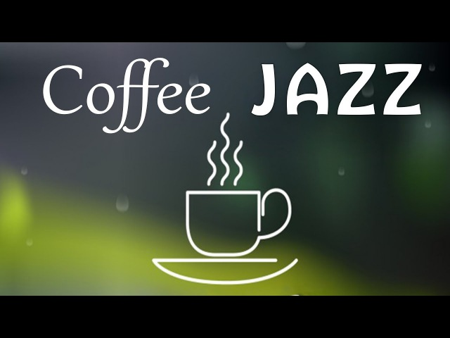 Relaxing Coffee JAZZ - Cafe Saxophone Piano Jazz Music for Work,Studying, Relaxing