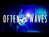 Often Waves - The Weekend &amp Mr. Probz (SICKICK VERSION)