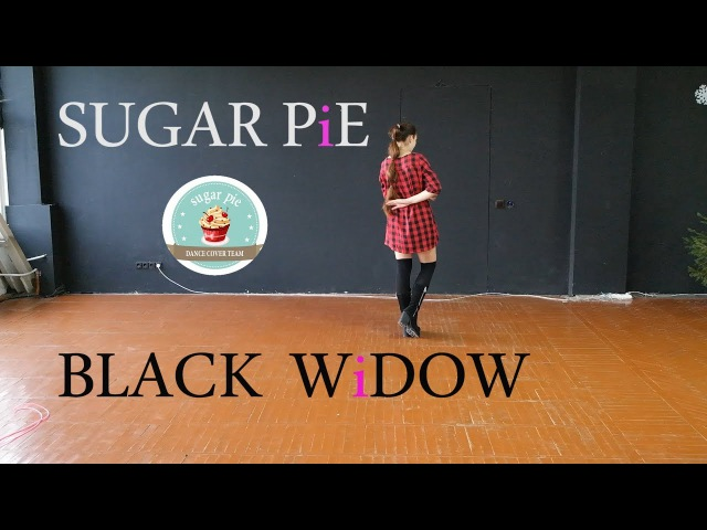SUGAR PiE - BLACK WiDOW PRiSTiN (Dance Cover)