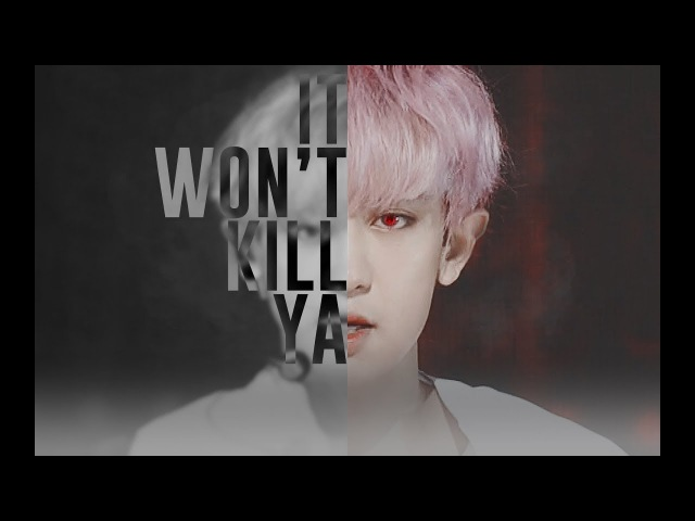 [FMV]CHANYEOL-It Won't Kill Ya[HBD TO PCY]