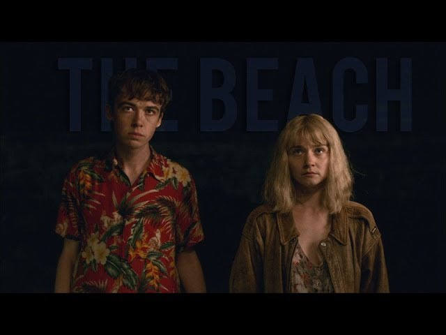 James Alyssa TEOTFW The Beach