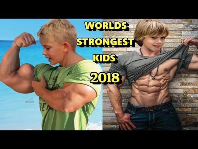 Worlds Strongest Kids 2018 Most Muscular Kids Bodybuilding Motivation 2018