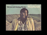 Curtis Mayfield ''(Don't Worry) If There's A Hell Below We're All Going To Go''' (Single Edit)