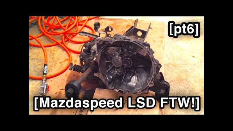 LSD FTW [Mazdaspeed Protege5 Build for H2Oi 2017 - MSP5 pt5]