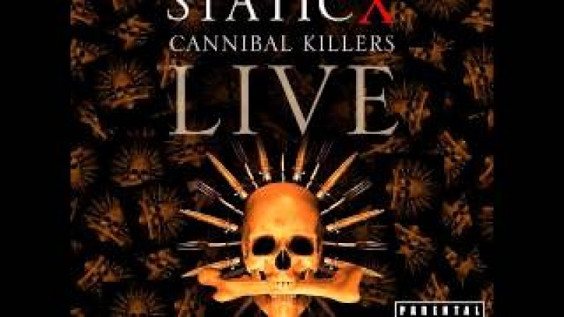 Static-X - Cannibal Killers Live Audio CD (Full Album)